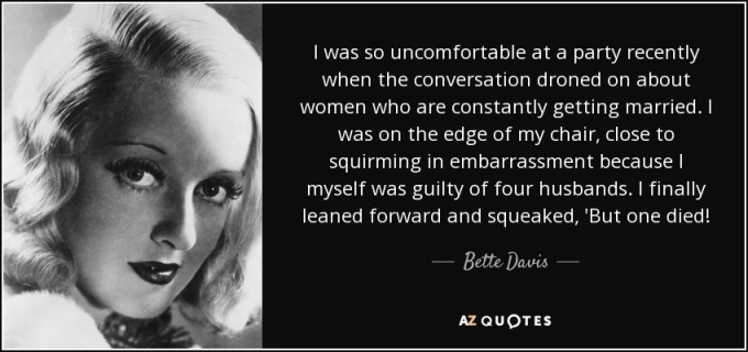 quote-i-was-so-uncomfortable-at-a-party-recently-when-the-conversation-droned-on-about-women-bette-davis-115-55-36
